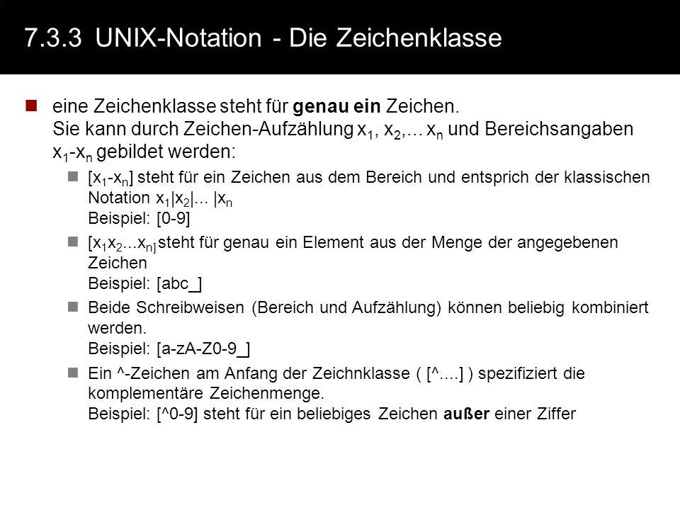7.3.3 UNIX-Notation - Die Zeichenklasse