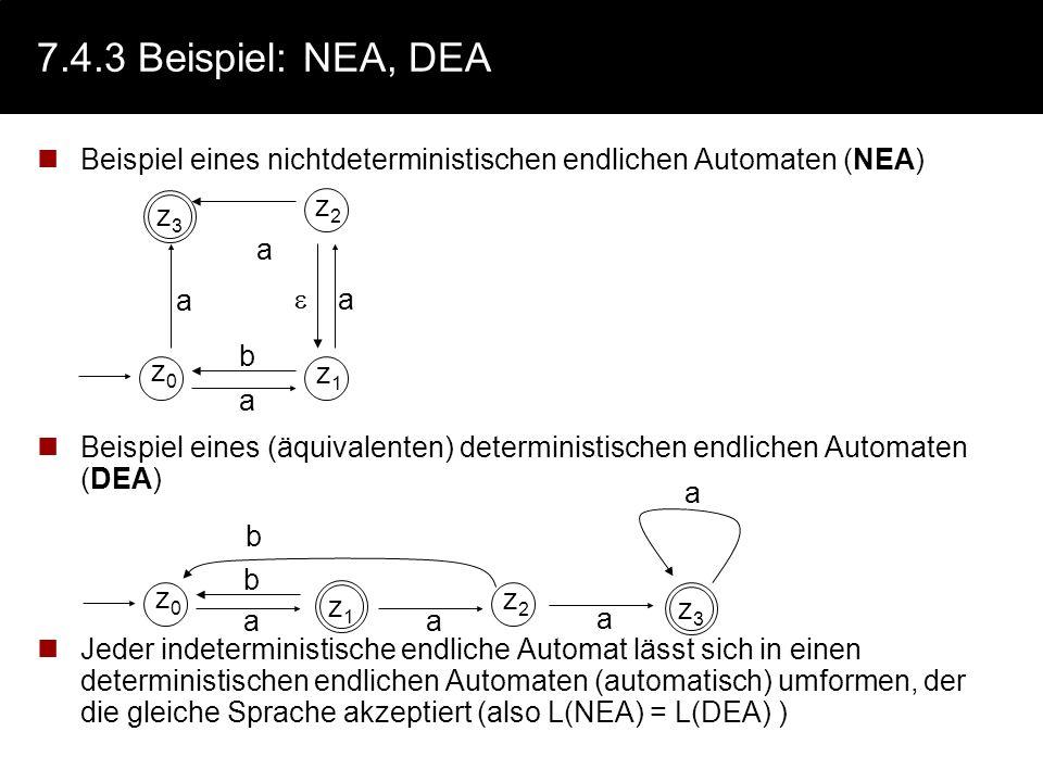 7.4.3 Beispiel: NEA, DEA Beispiel eines nichtdeterministischen endlichen Automaten (NEA)