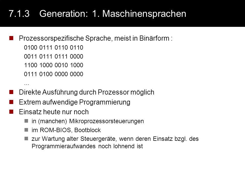 7.1.3 Generation: 1. Maschinensprachen