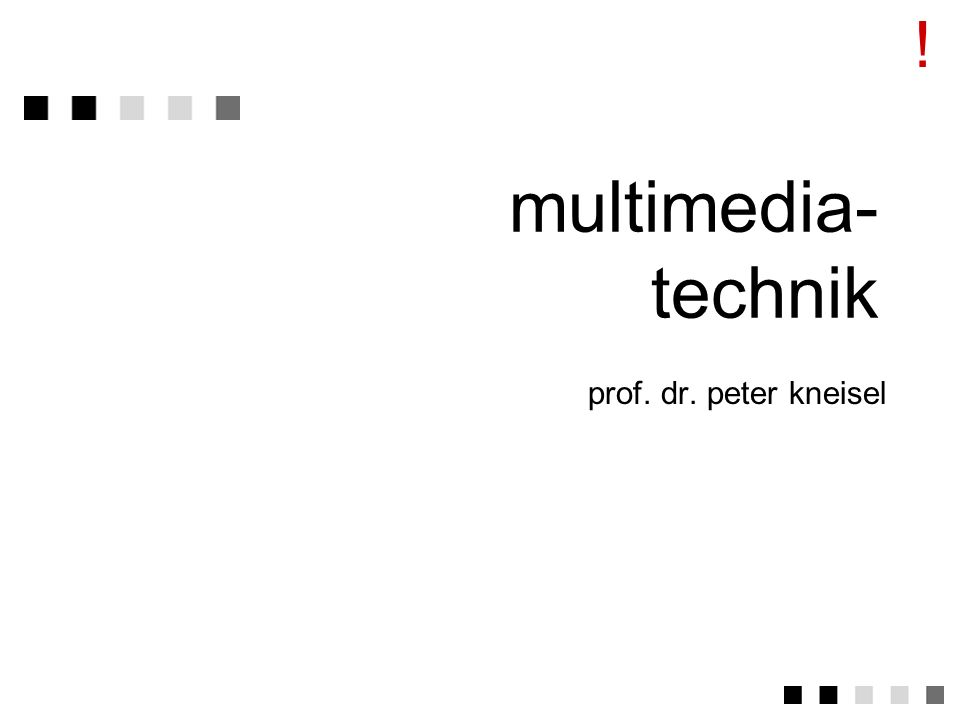 ! multimedia-technik prof. dr. peter kneisel