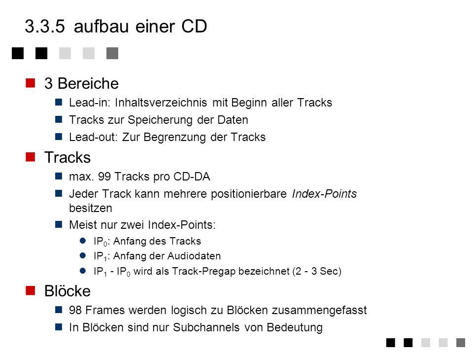 3.3.5 aufbau einer CD 3 Bereiche Tracks Blöcke