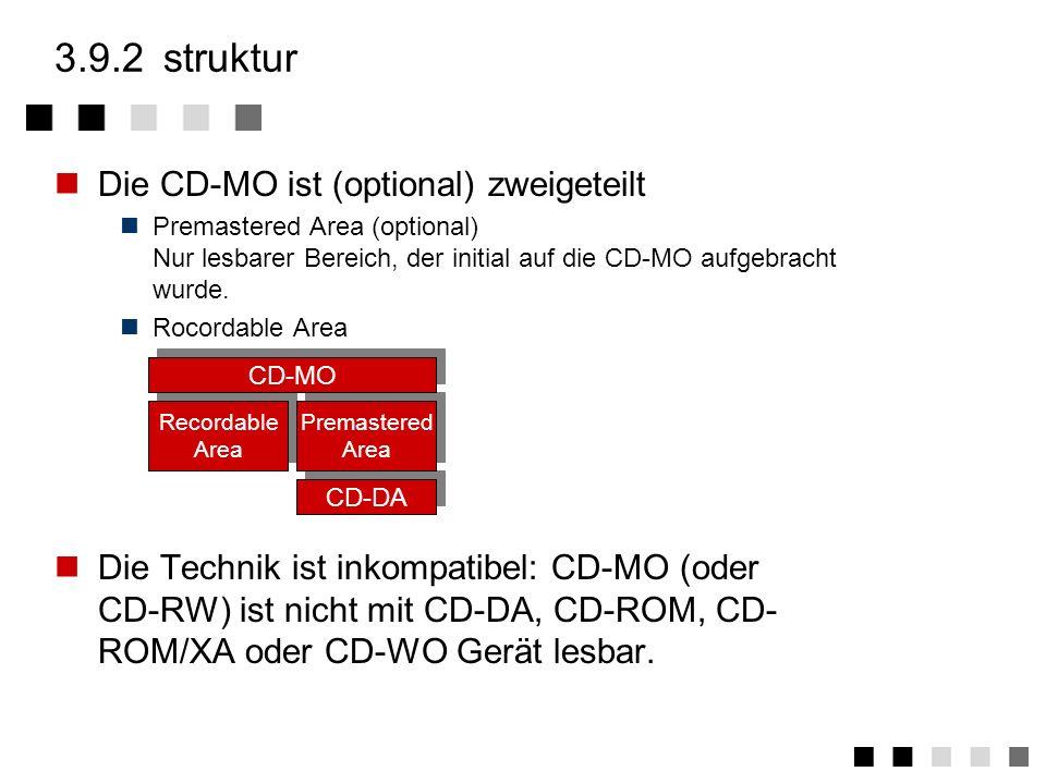 3.9.2 struktur Die CD-MO ist (optional) zweigeteilt