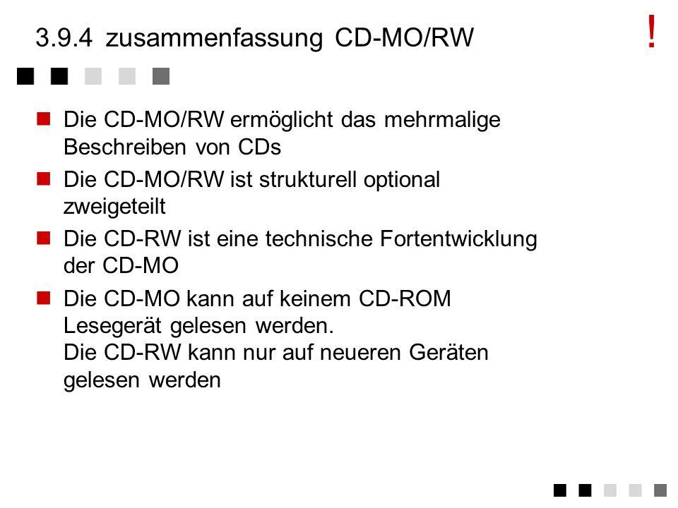 3.9.4 zusammenfassung CD-MO/RW