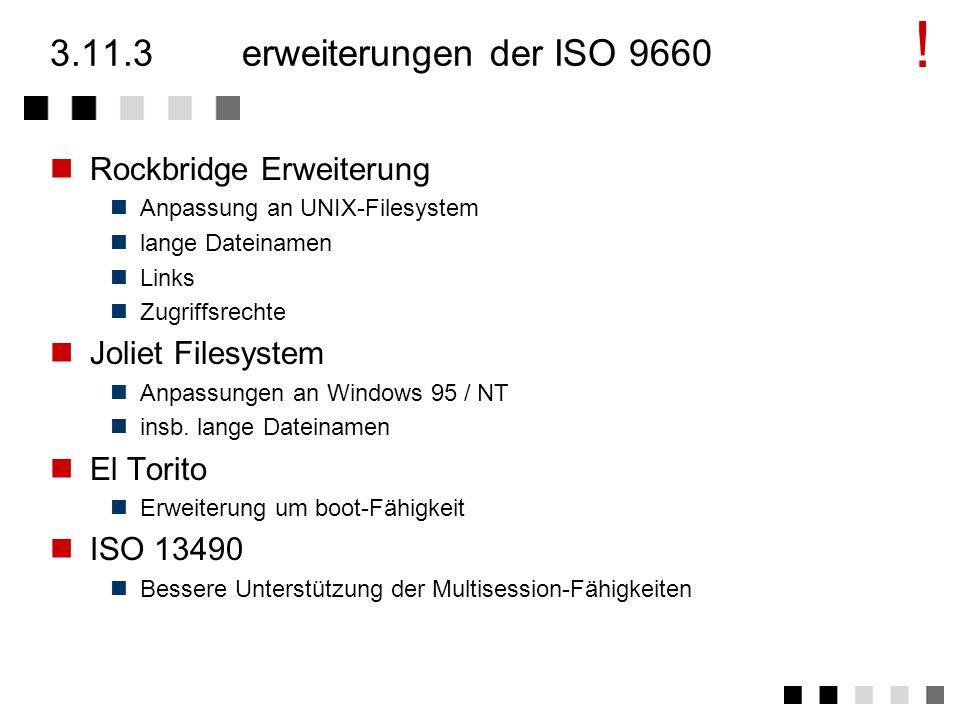 ! 3.11.3 erweiterungen der ISO 9660 Rockbridge Erweiterung