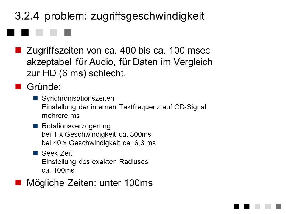 3.2.4 problem: zugriffsgeschwindigkeit