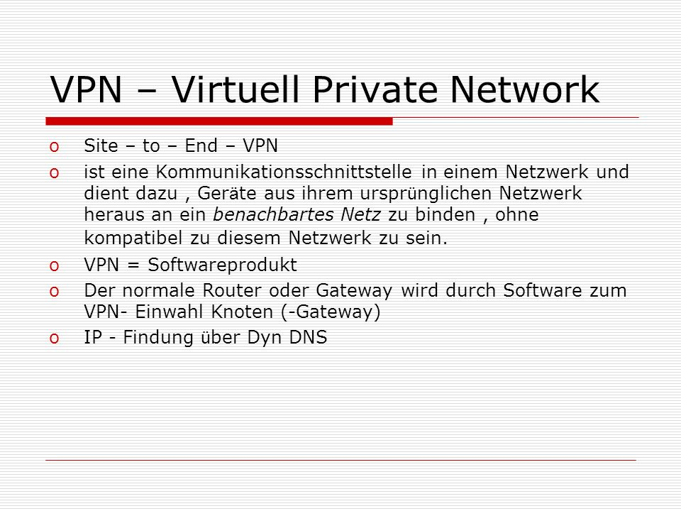 VPN – Virtuell Private Network