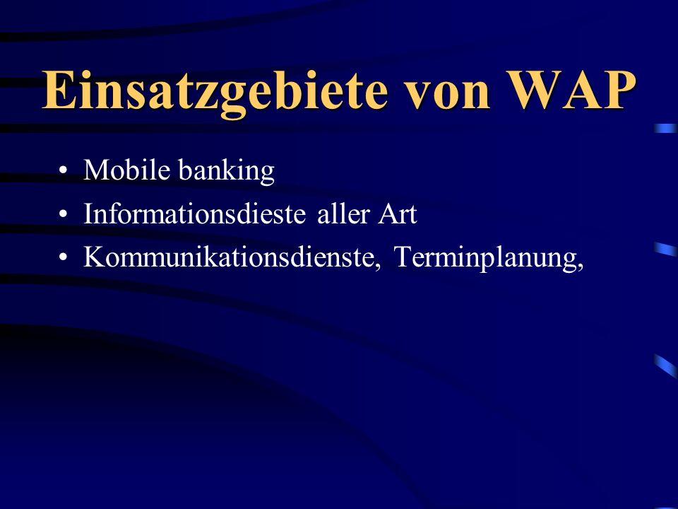 Einsatzgebiete von WAP
