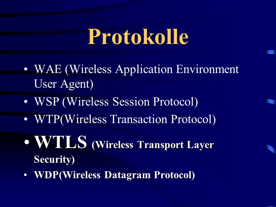 Protokolle WTLS (Wireless Transport Layer Security)