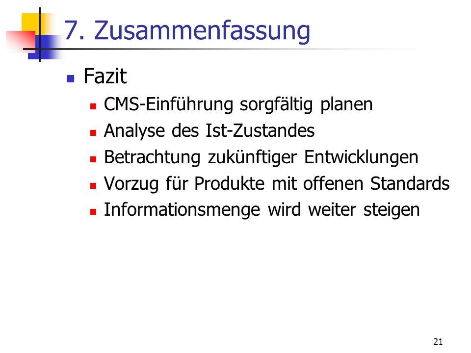 7. Zusammenfassung Fazit CMS-Einführung sorgfältig planen