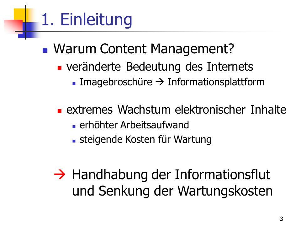 1. Einleitung Warum Content Management