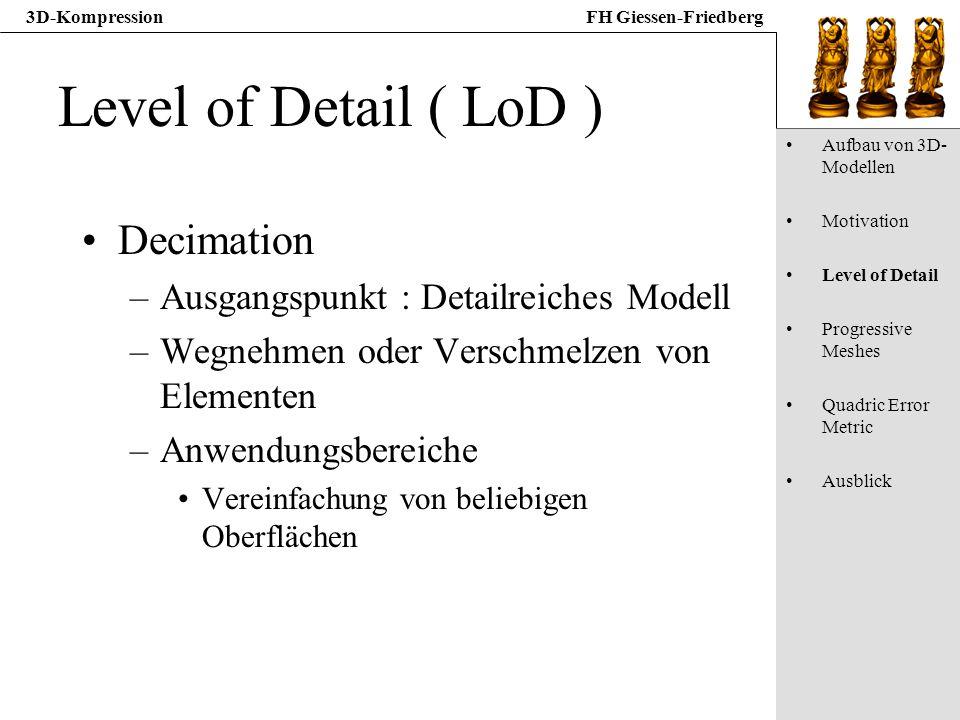 Level of Detail ( LoD ) Decimation