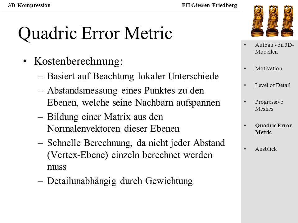 Quadric Error Metric Kostenberechnung: