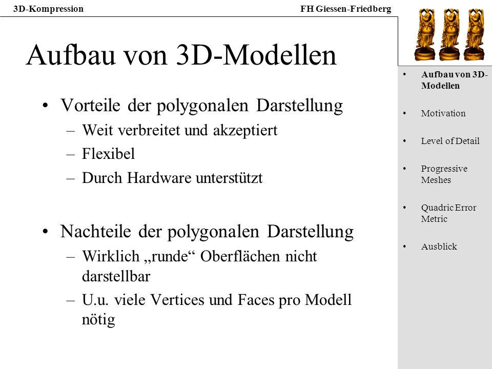 Aufbau von 3D-Modellen Vorteile der polygonalen Darstellung
