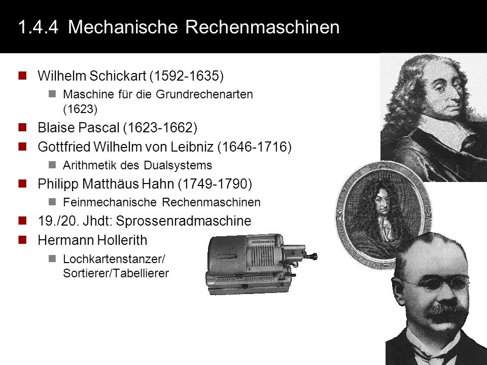 1.4.4 Mechanische Rechenmaschinen