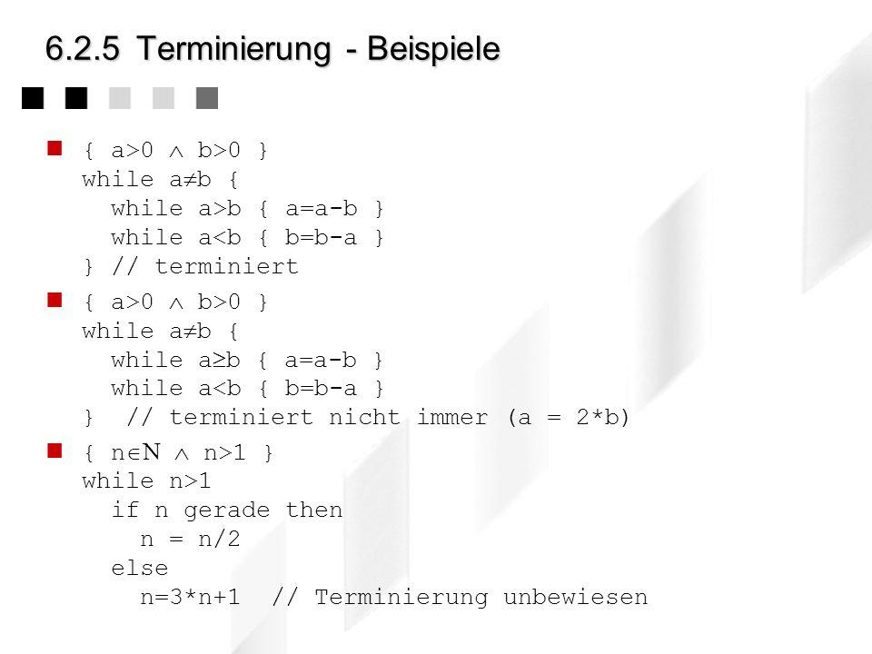 6.2.5 Terminierung - Beispiele