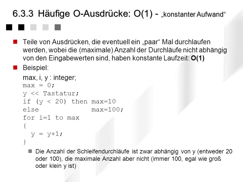 "6.3.3 Häufige O-Ausdrücke: O(1) - ""konstanter Aufwand"