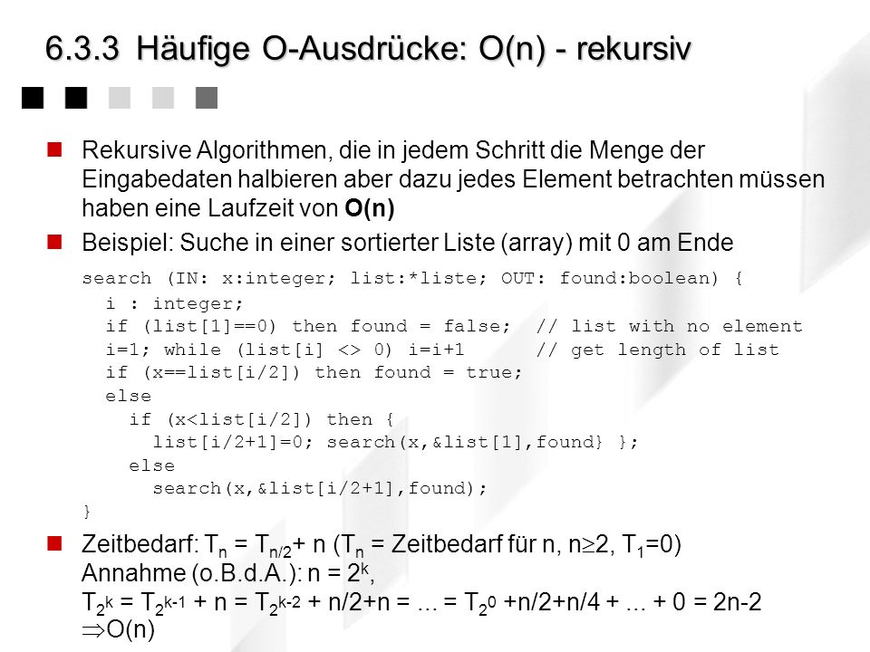 6.3.3 Häufige O-Ausdrücke: O(n) - rekursiv