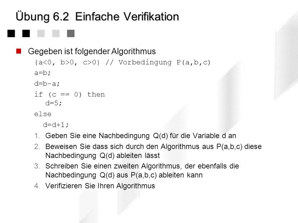 Übung 6.2 Einfache Verifikation