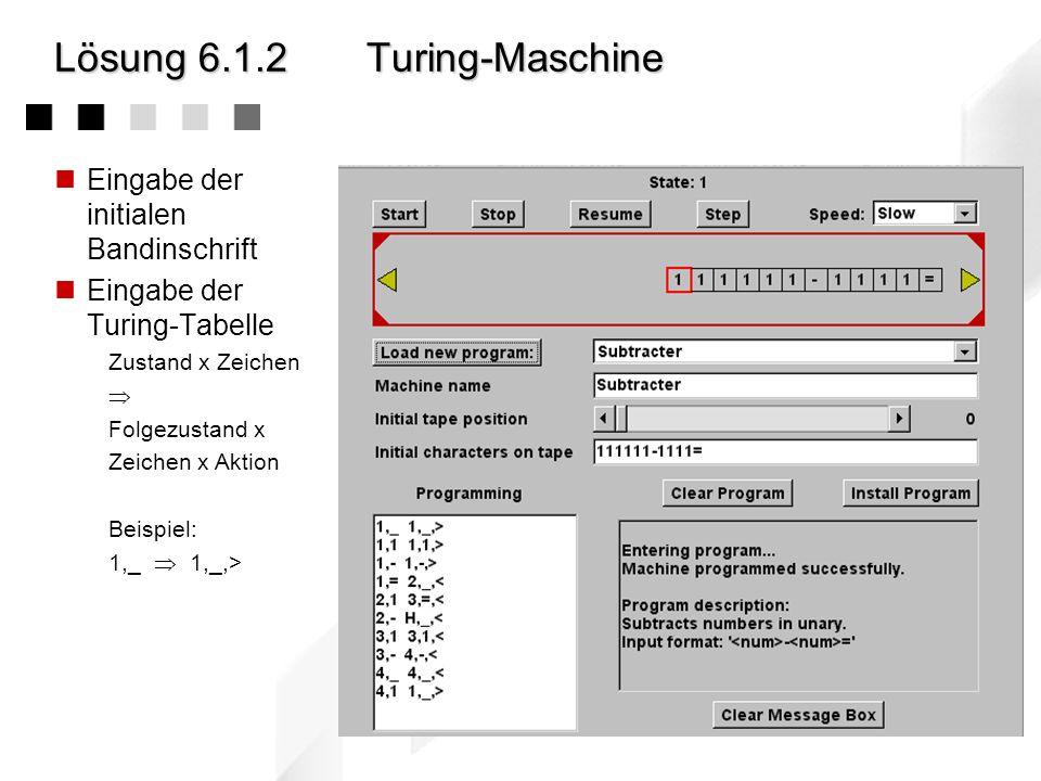 Lösung 6.1.2 Turing-Maschine