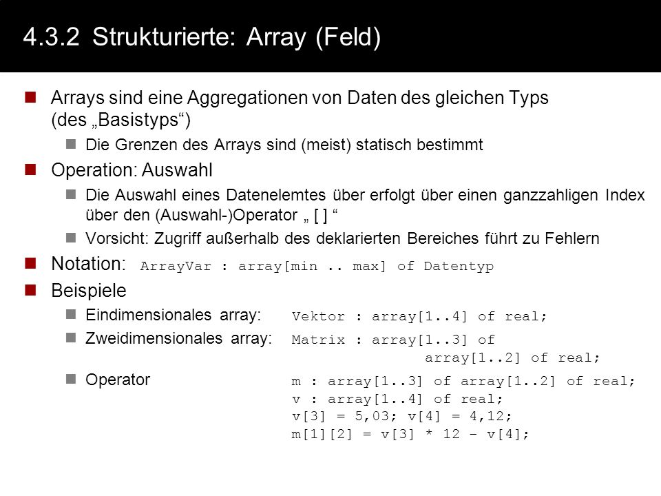 4.3.2 Strukturierte: Array (Feld)