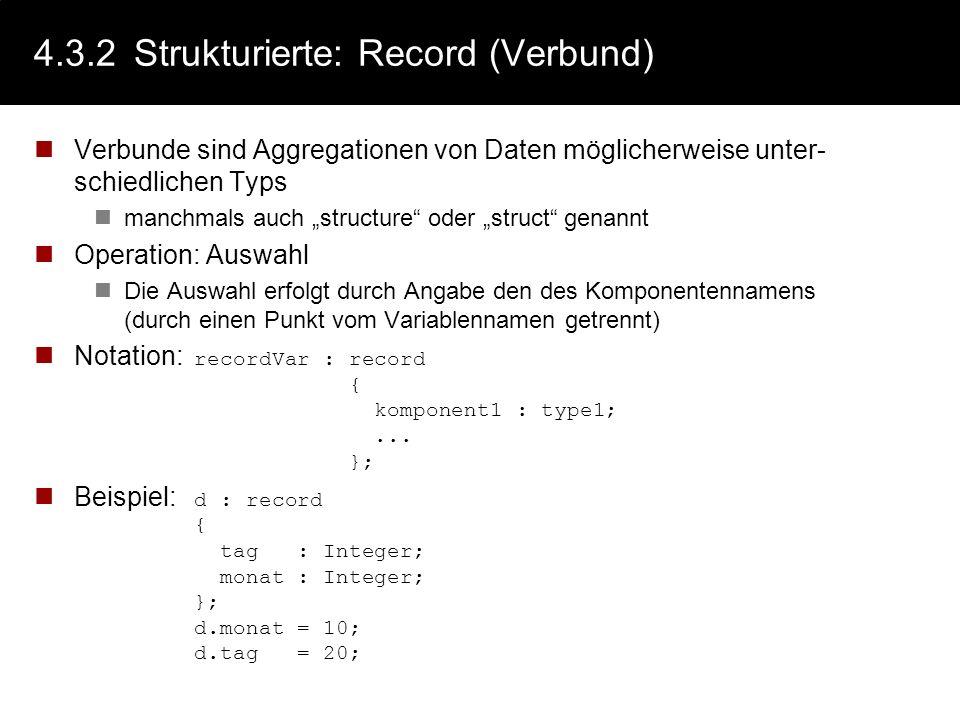 4.3.2 Strukturierte: Record (Verbund)
