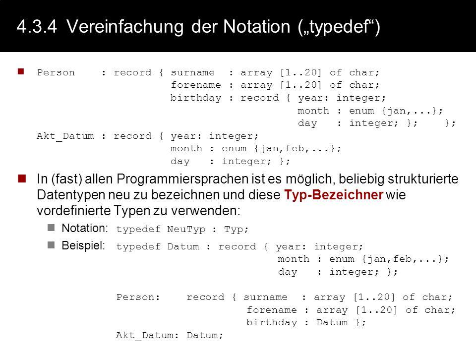 """4.3.4 Vereinfachung der Notation (""""typedef )"""