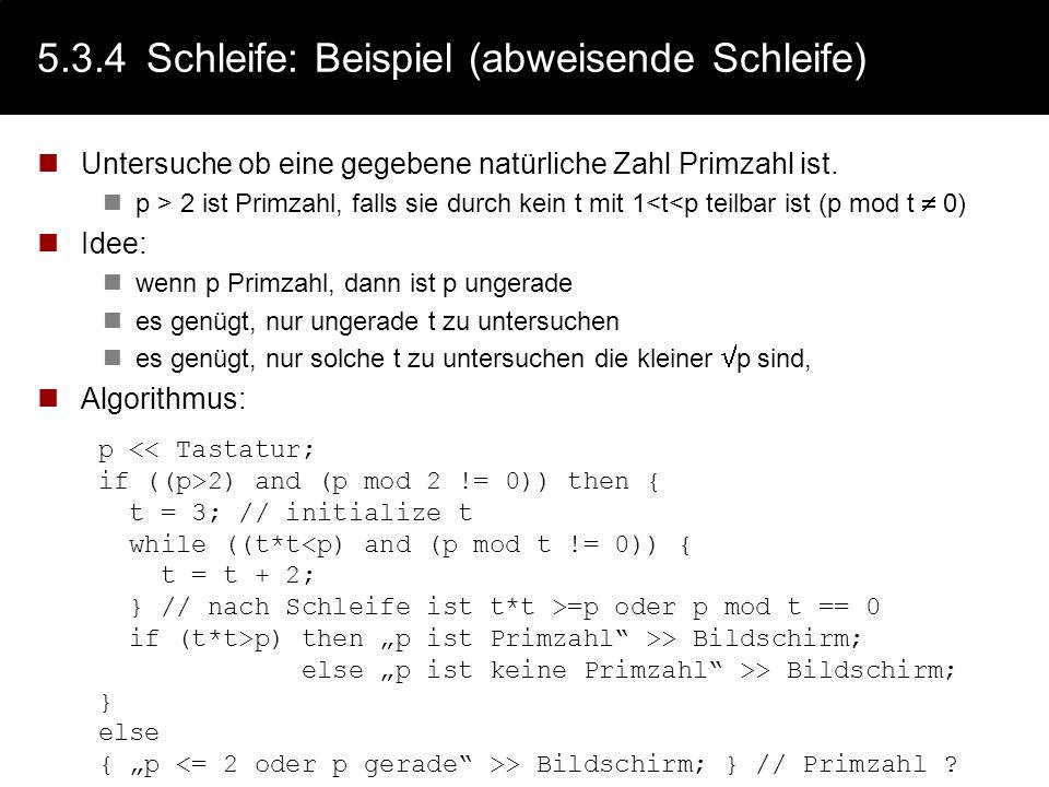 5.3.4 Schleife: Beispiel (abweisende Schleife)