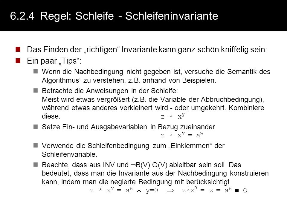 6.2.4 Regel: Schleife - Schleifeninvariante