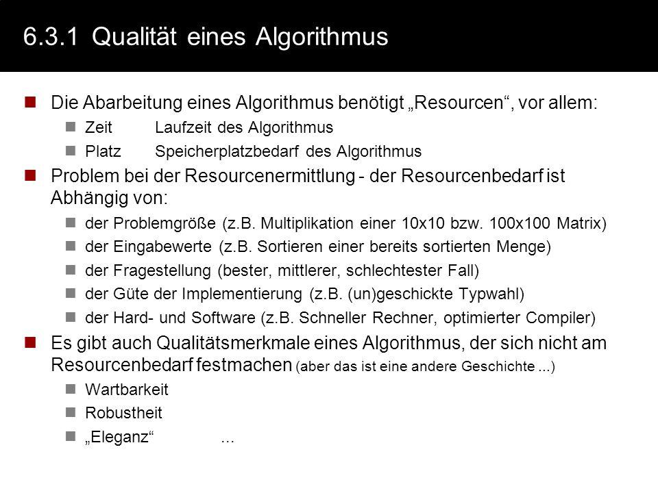 6.3.1 Qualität eines Algorithmus