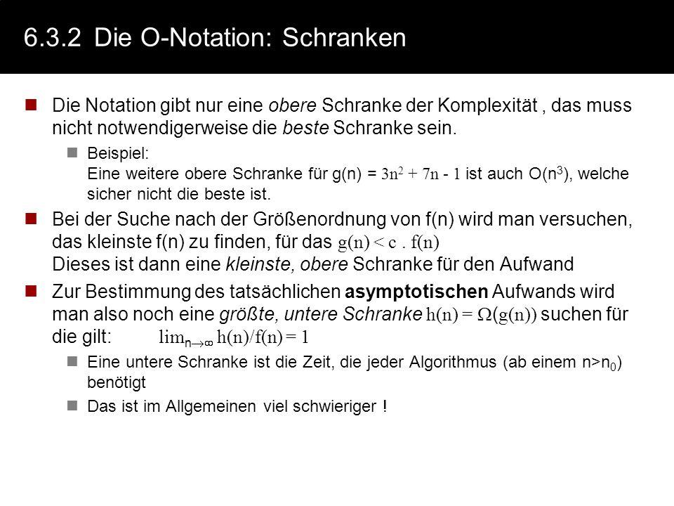 6.3.2 Die O-Notation: Schranken