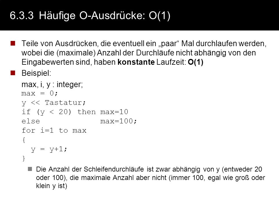 6.3.3 Häufige O-Ausdrücke: O(1)