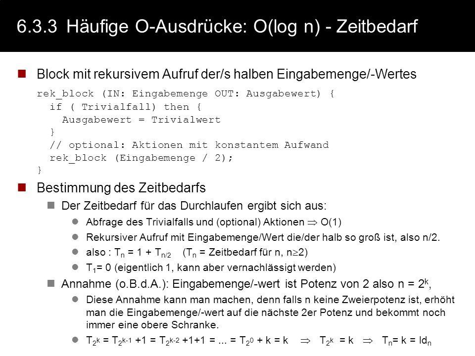 6.3.3 Häufige O-Ausdrücke: O(log n) - Zeitbedarf