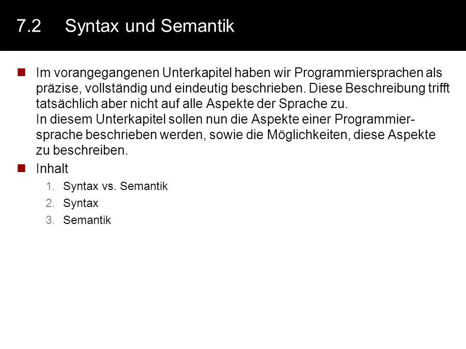 7.2 Syntax und Semantik