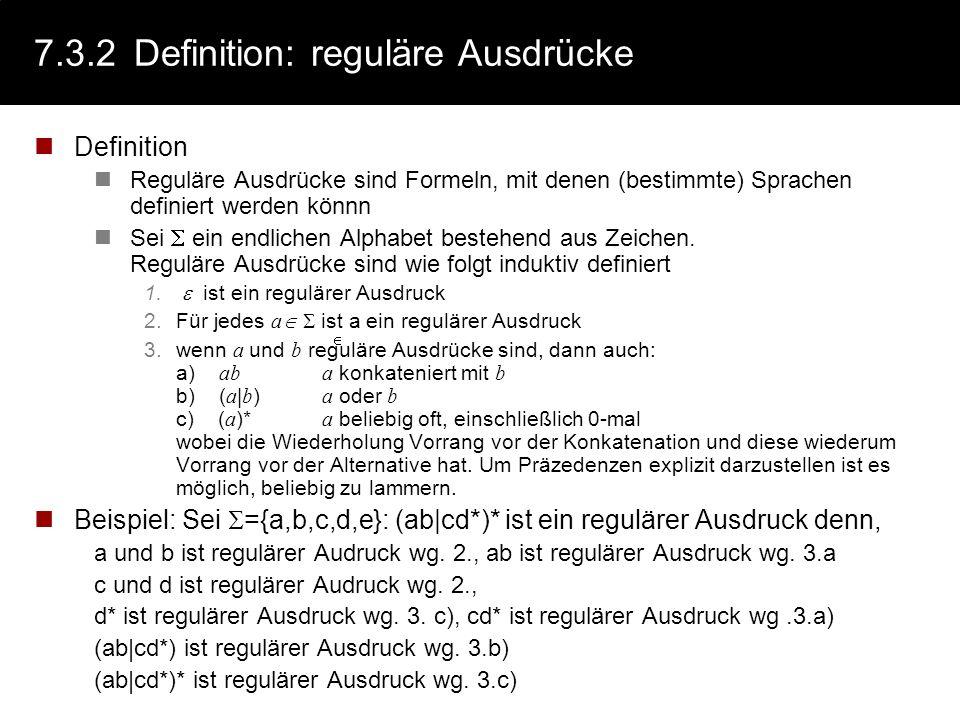 7.3.2 Definition: reguläre Ausdrücke