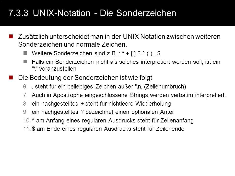 7.3.3 UNIX-Notation - Die Sonderzeichen
