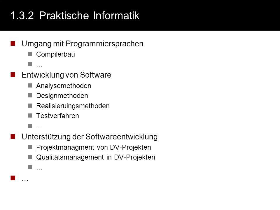 1.3.2 Praktische Informatik