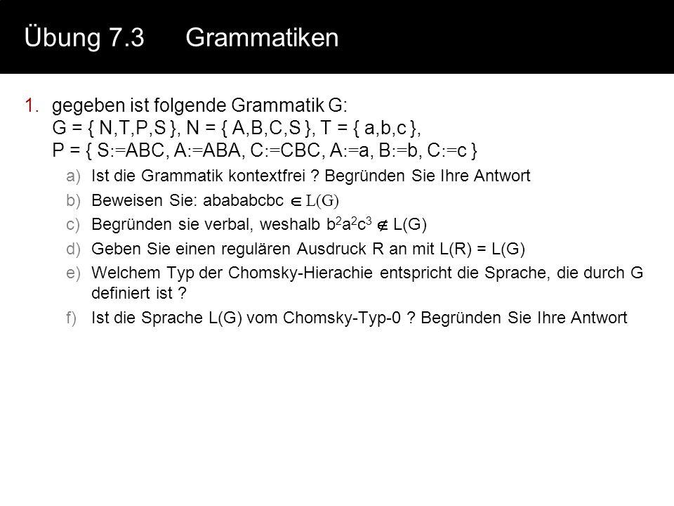 Übung 7.3 Grammatiken