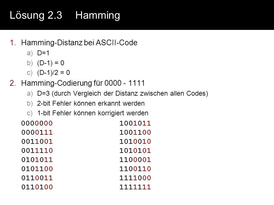 Lösung 2.3 Hamming Hamming-Distanz bei ASCII-Code