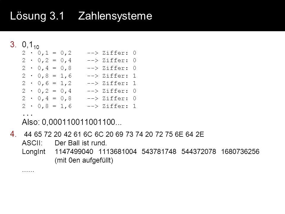 Lösung 3.1 Zahlensysteme