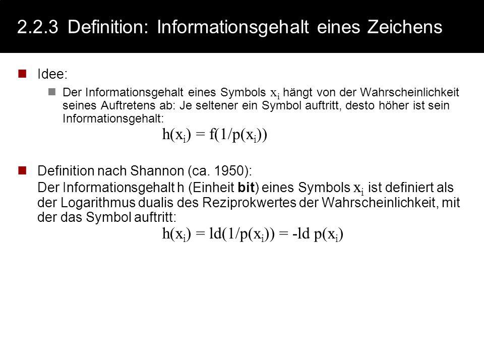 2.2.3 Definition: Informationsgehalt eines Zeichens