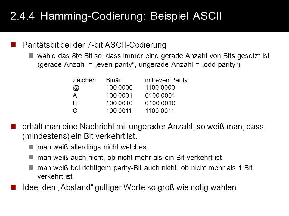 2.4.4 Hamming-Codierung: Beispiel ASCII