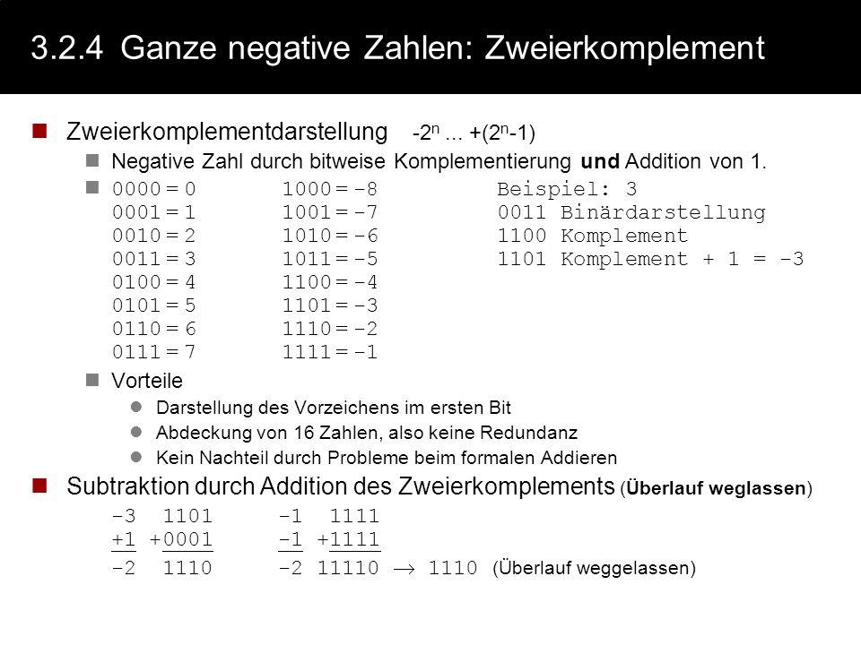 3.2.4 Ganze negative Zahlen: Zweierkomplement