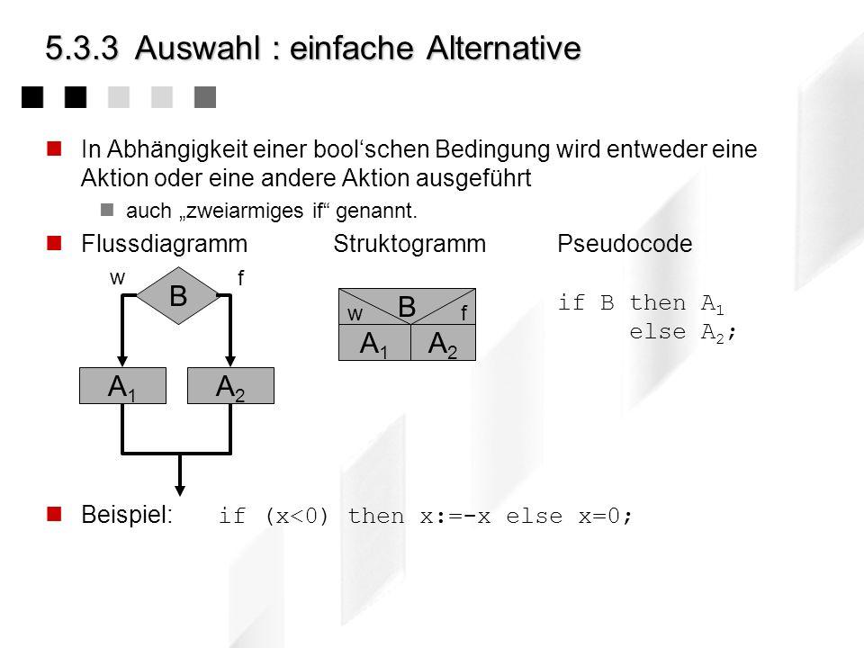 5.3.3 Auswahl : einfache Alternative
