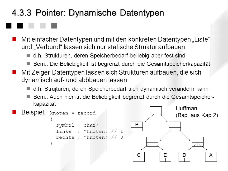 4.3.3 Pointer: Dynamische Datentypen