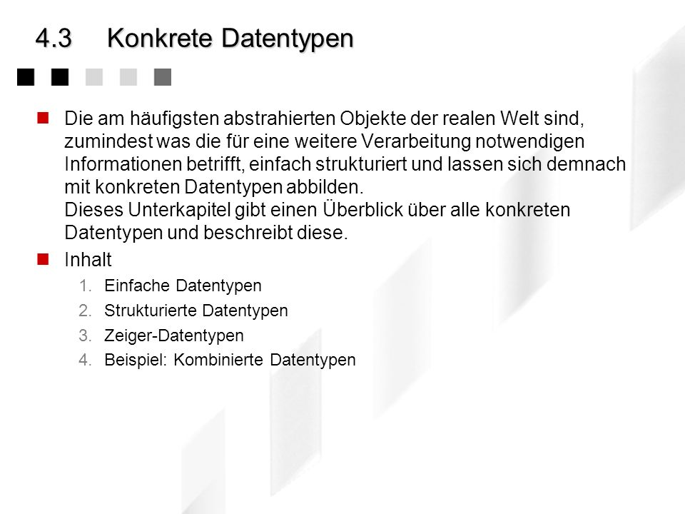 4.3 Konkrete Datentypen