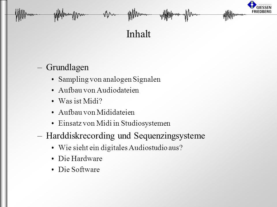Inhalt Grundlagen Harddiskrecording und Sequenzingsysteme