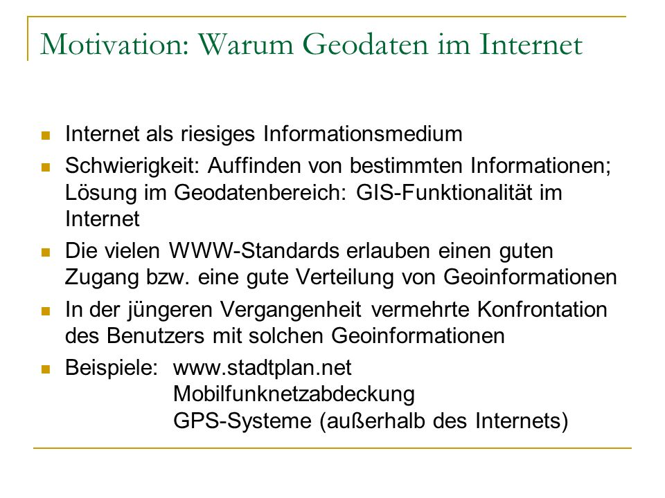 Motivation: Warum Geodaten im Internet