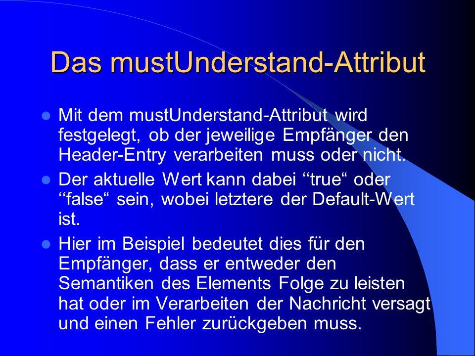 Das mustUnderstand-Attribut