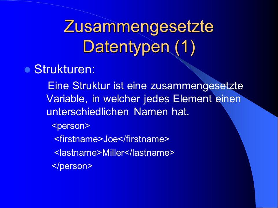 Zusammengesetzte Datentypen (1)