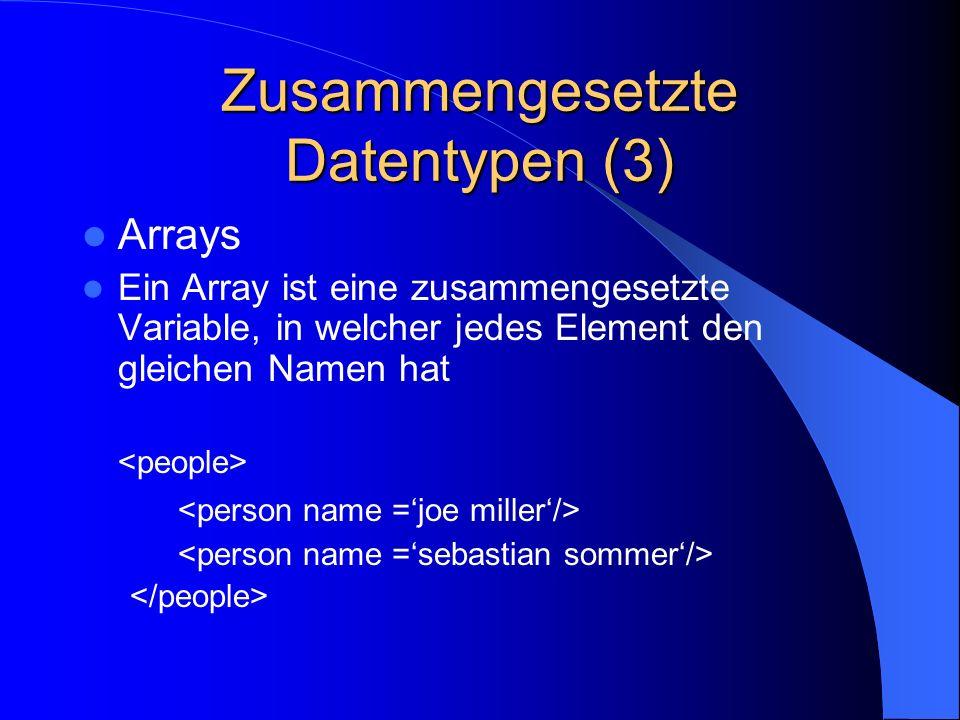 Zusammengesetzte Datentypen (3)